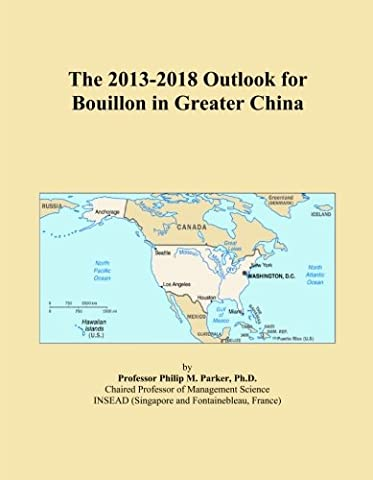 The 2013-2018 Outlook for Bouillon in Greater China