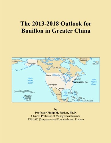 The 2013-2018 Outlook for Bouillon in Greater China China Bouillon
