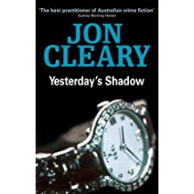 Yesterday's Shadow by Jon Cleary (2001-10-01)