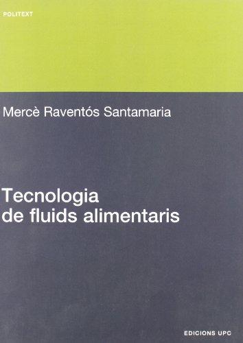 Tecnologia de Fluids Alimentaris por Santamaria Merc Ravents