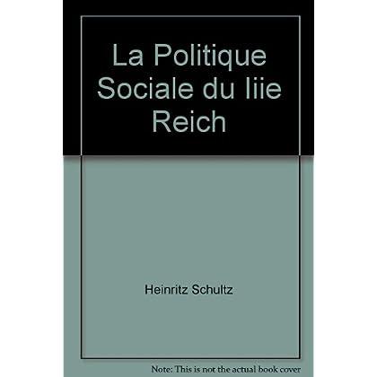 La politique sociale du IIIe Reich