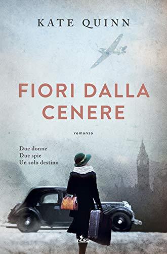Fiori dalla cenere (Italian Edition)