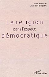Religion dans l'espace démocratique
