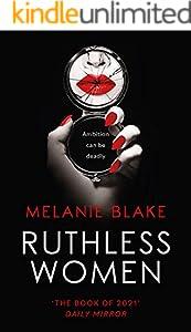 Ruthless Women: The Sunday Times top ten bestseller