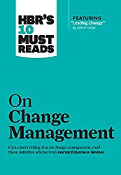 "Most company's change initiatives fail. Yours don't have to.      If you read nothing else on change management, read these 10 articles (featuring ""Leading Change,"" by John P. Kotter). We've combed through hundreds of Harvard Business Review ..."