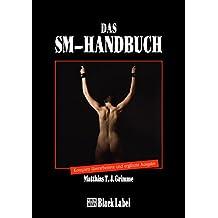 Das SM-Handbuch aktualisiert und erweitert (Black Label)
