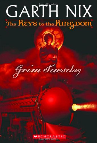 Grim Tuesday (The Keys to the Kingdom)