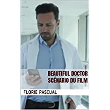 Beautiful Doctor : Scénario du film