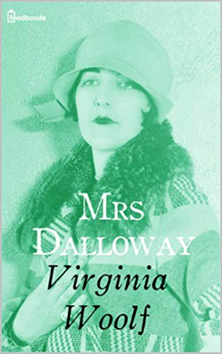 Mrs Dalloway(Annotated) (English Edition)