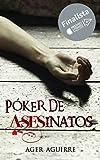 28. Póker de asesinatos - Ager Aguirre  :arrow: 2018