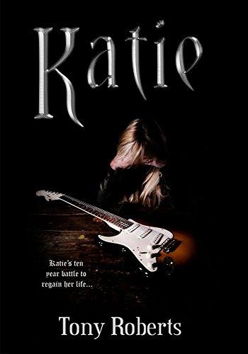 Katie (Katie Long & Siren Book 3) eBook: Tony Roberts: Amazon.co.uk ...