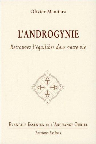 Evangile Essénien - Tome 24 - L'androgynie - Retrouvez l'équilibre dans votre vie par Olivier Manitara