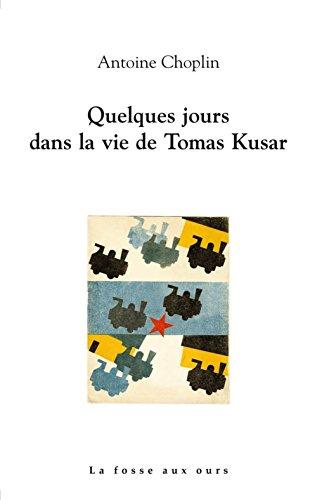 Quelques jours dans la vie de Thomas Kusar