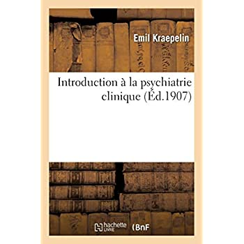 Introduction à la psychiatrie clinique
