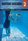 Nuotare giocando: 2