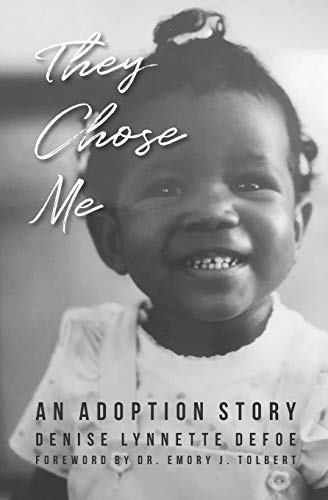 They Chose Me: An Adoption Story