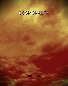 Cosmonauta di [Corà, Simone]
