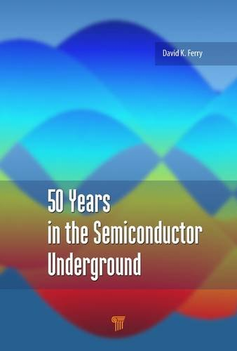 50 Years in the Semiconductor Underground