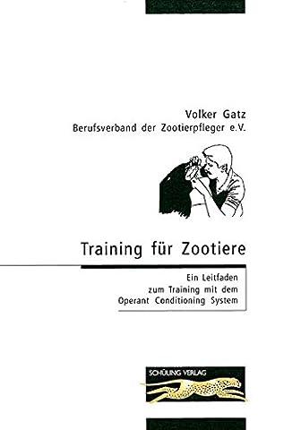 Training für Zootiere: Ein Leitfaden zum Training mit dem Operant Conditioning System