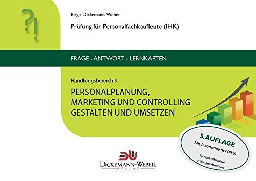 Personalfachkaufleute - Frage-Antwort-Karten Handlungsbereich 3: Personalplanung, -marketing und -controlling