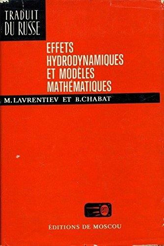 Effets hydrodynamiques et modèles mathématiques (Traduit du russe) par M.A. Lavrent'ev