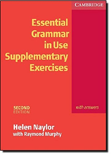 Essential Grammar in Use: Supplementary Exercises with Answers, 2nd Edition (Grammar in Use) by Helen Naylor (2007-01-29)
