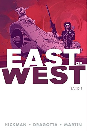East of West: Bd. 1