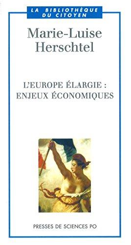 L'Europe largie: Enjeux conomiques