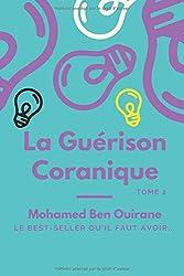 La Guérison Coranique: Tome 2 (Gestion totale)
