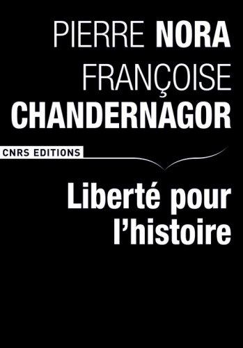 Liberté pour l'histoire par Pierre Nora