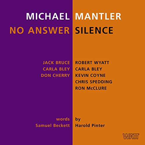 Michael Mantler: No Answer / S...