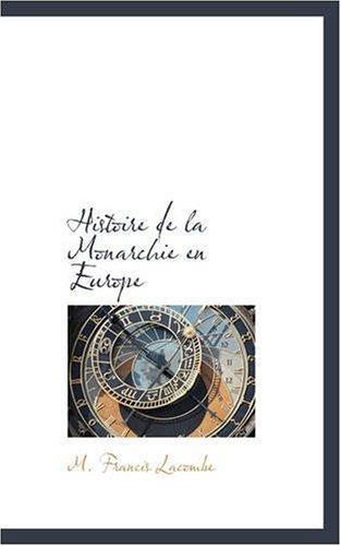 Histoire de la Monarchie en Europe