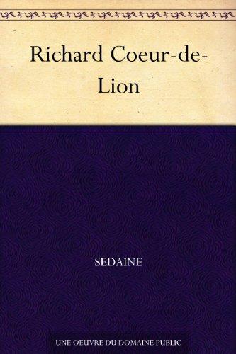 Richard Coeur-de-Lion par Sedaine