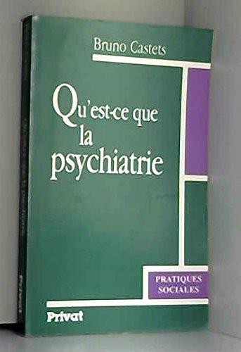 Qu'est-ce que la psychiatrie