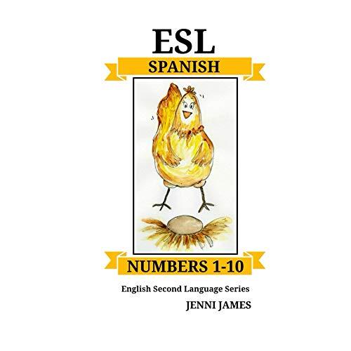 ESL Numbers 1-10 -Spanish (ESL Spanish nº 1) por Jenni James