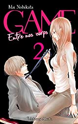GAME - Entre nos corps - tome 2 (intégrale)