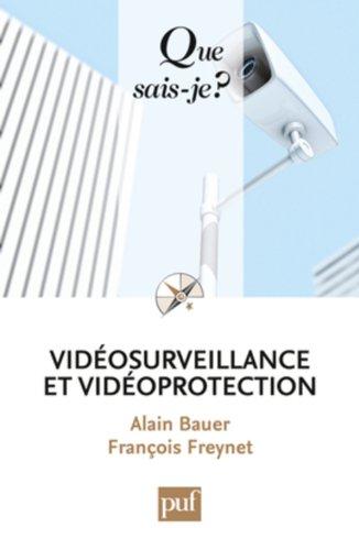 Vidéosurveillance et vidéoprotection