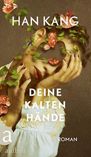 Buchseite und Rezensionen zu 'Deine kalten Hände: Roman' von Han Kang