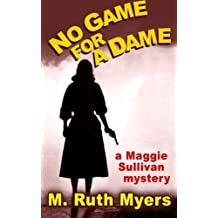 No Game for A Dame by M. Ruth Myers (2012-01-18)