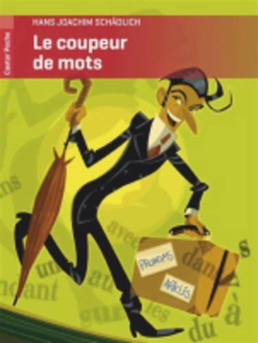 Le coupeur de mots (Castor Poche) por Hans-Joachim Schadlich