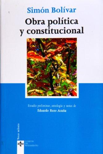Obra política y constitucional (Clásicos - Clásicos Del Pensamiento)