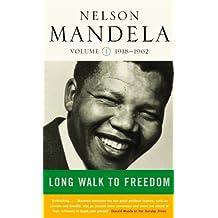 Long Walk To Freedom Vol 1: 1918-1962