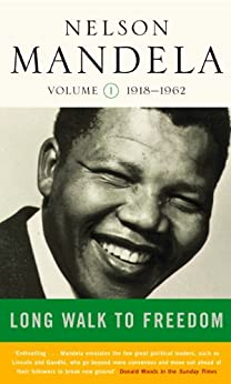 Long Walk To Freedom Vol 1: 1918-1962 by [Mandela, Nelson]