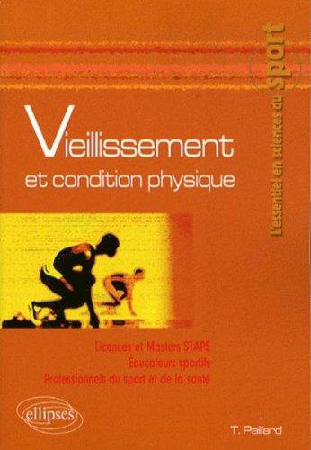 Vieillissement et condition physique par Thierry Paillard