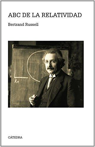 ABC de la relatividad (Teorema. Serie Mayor) por Bertrand Russell
