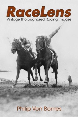 RaceLens: Vintage Thoroughbred Racing Images por Philip Von Borries