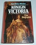Königin Victoria - Karl Heinz Wocker