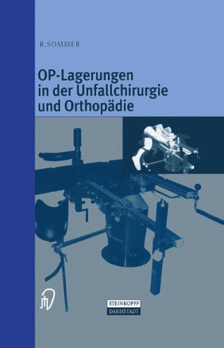 OP-Lagerungen in der Unfallchirurgie und Orthopädie