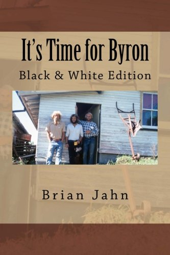 It's Time for Byron: Black & White Edition -