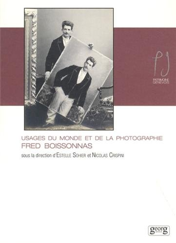 Fred Boissonnas usages monde & photo